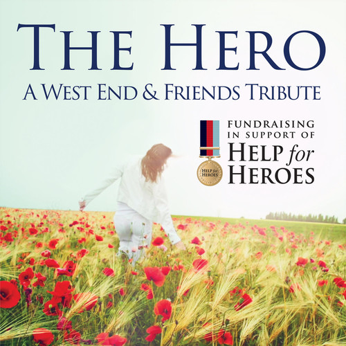 The Hero – A West End & Friends Tribute