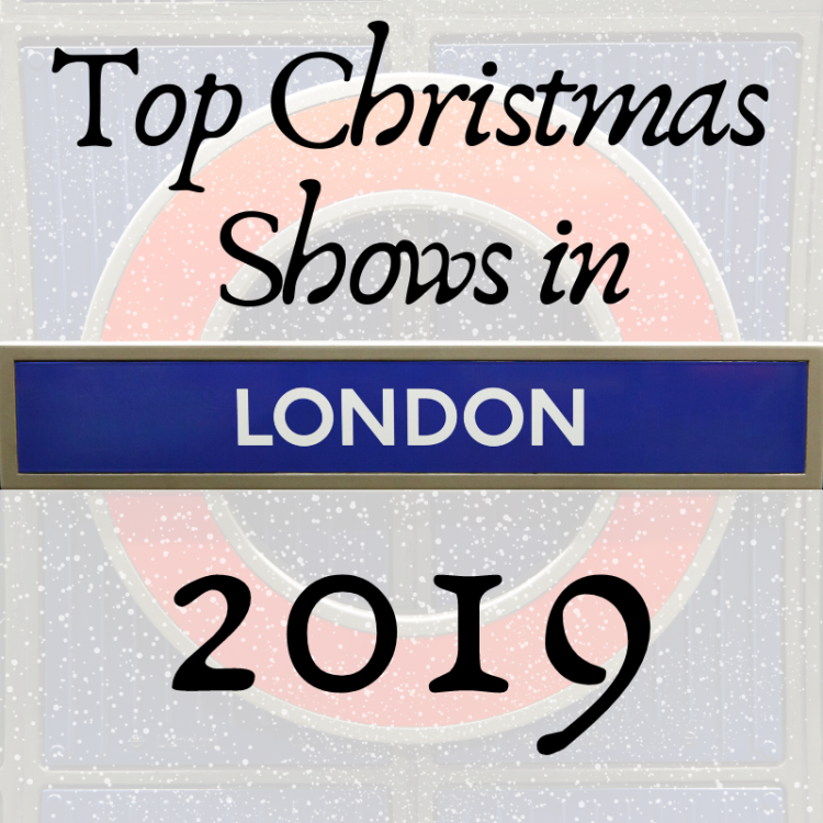 Top Christmas shows in London 2019