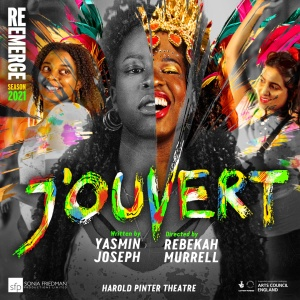 Sonia Friedman announces a season of new plays to open in 2021 under the title RE:EMERGE in London's West End J'Ouvert